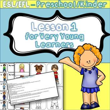 ESL / EFL Lesson 1  for very young learners (preschool/kindergarten)