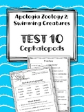 Lesson 10: Cephalopods TEST. Apologia Zoology 2. Swimming Creatures