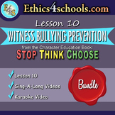 """Lesson 10: """"Witness Bullying Prevention"""" Complete Bundle"""