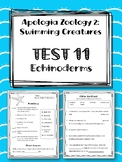 Lesson 11: Echinoderms TEST. Apologia Zoology 2. Swimming Creatures