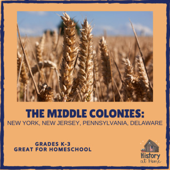 Lesson 12: The Middle Colonies (Early American History/34 lessons)