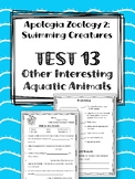 Lesson 13: Other Aquatic Animals TEST. Apologia Zoology 2. Swimming Creatures