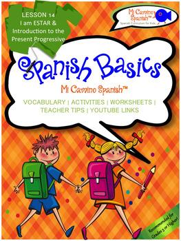 Lesson 14 - I am ESTAR & the Present Progressive (SPANISH BASICS)