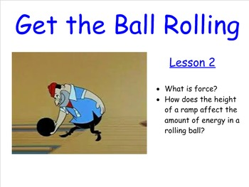 Lesson 2, Get the Ball Rolling - Energetic Connections