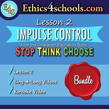"""Lesson 2: """"Impulse Control"""" Complete Bundle"""