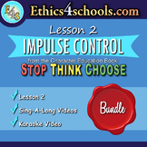 "Lesson 2: ""Impulse Control"" Complete Bundle"