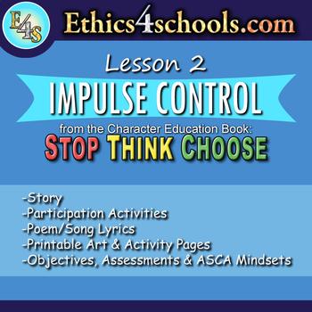 "Lesson 2: ""Impulse Control"" module"