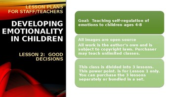 Lesson Plan 2:  Making Good Decisions - Self-Regulation ages 3-9