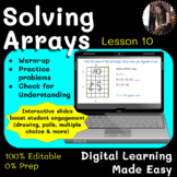 Lesson 2: Solving Arrays: Area of a Rectangle [Pear Deck]
