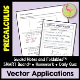 Vector Applications (PreCalculus - Unit 6)