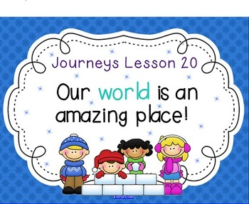 Lesson 20: Houghton Mifflin Journeys 3rd Grade for SMART Board