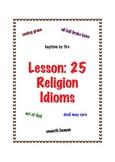 Lesson: 25 Religion Idioms