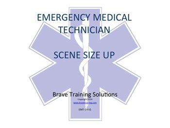 EMT/EMR SCENE SIZE UP PPT LESSON