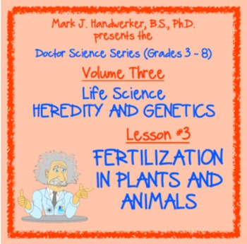 Lesson 3 - FERTILIZATION IN PLANTS AND ANIMALS