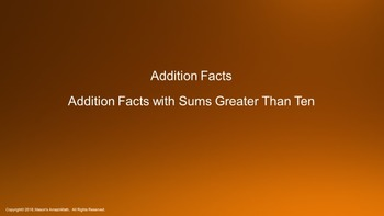 Lesson 3 Part 3: Addition Facts with Sums Greater Than Ten