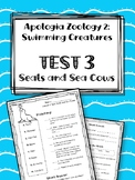 Lesson 3: Seals and Sea Cows TEST. Apologia Zoology 2. Swimming Creatures