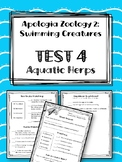 Lesson 4: Aquatic Herps TEST. Apologia Zoology 2. Swimming Creatures