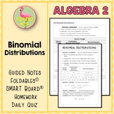 Binomial Distributions (Algebra 2 - Unit 13)