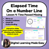 Lesson 4: Elapsed Time on a Number Line: Time Passed Missing [Pear Deck]