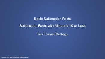 Lesson 4 Part 1: Subtraction Facts with Minuend 10 or Less