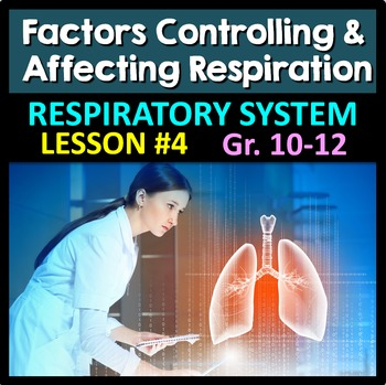 Respiratory System Lesson 4 - PowerPoint, Notes, Quiz & Cr