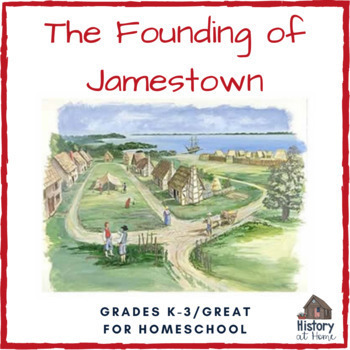 Lesson 4: The Founding of Jamestown (Early American History/34 lessons)