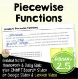Piecewise Functions (Algebra 2 - Unit 2)