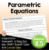 Parametric Equations with Lesson Video (Unit 8)
