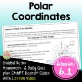 Polar Coordinates with Lesson Video (Unit 6)