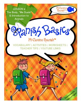 """Lesson 6 - The Body, """"Me Duele"""" & Animals (SPANISH BASICS)"""