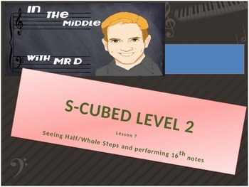 Lesson 7 Level 2 S-Cubed Middle School Sight Singing Progr