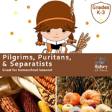 Lesson 7: Pilgrims, Puritans, & Separatists (Early America