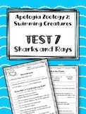 Lesson 7: Sharks and Rays TEST. Apologia Zoology 2. Swimming Creatures