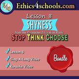 """Lesson 8: """"Shyness"""" Complete Bundle"""