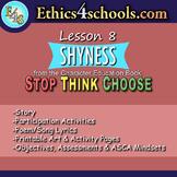 "Lesson 8: ""Shyness"" module"
