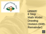 Lesson:  8 Step Math Model Drawing:  Division With Remaind