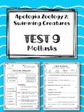 Lesson 9: Mollusks TEST. Apologia Zoology 2. Swimming Creatures