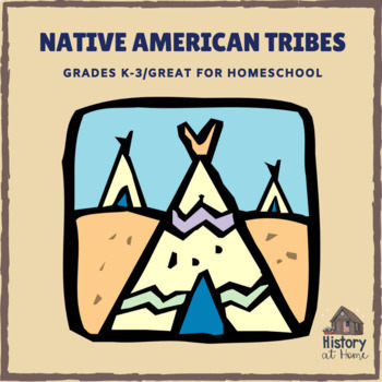 Lesson 9: Native American Tribes (Early American History/34 lessons)