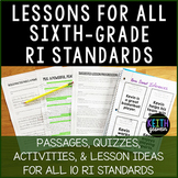 6th Grade Lesson Bundle for All RI Standards (RI.6.1-RI.6.10)