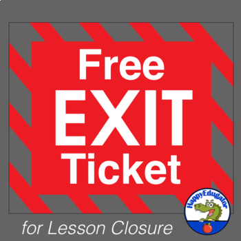 FREE Exit Ticket or Exit Slip for Any Subject