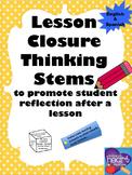 Lesson Closure Thinking Stems (English and Spanish)