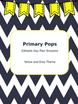 Lesson Day Plan Template (Yellow and Grey Theme!)