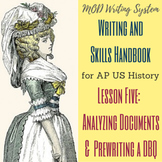 Lesson Five--Analyzing Documents and Prewriting a DBQ from
