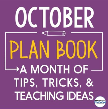 Lesson Ideas, Tips, Tricks, and Timely Links for the entire month of October