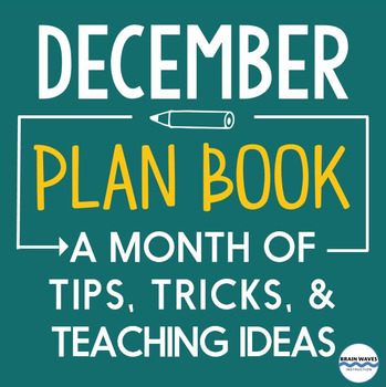 Lesson Ideas, Tips, Tricks, and Timely News for the entire month of December