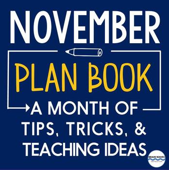 Lesson Ideas, Tips, Tricks, and Timely News for the entire month of November