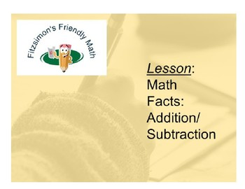 Lesson:  Math Facts - Addition and Subtraction
