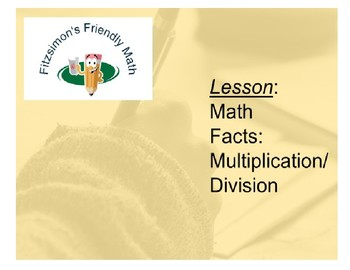 Lesson:  Math Facts - Multiplication and Division