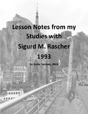 Lesson Notes from My Study with Sigurd M. Rascher 1993