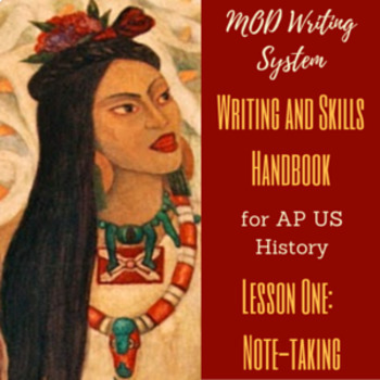Lesson One--Note-taking from APUSH Writing and Skills Handbook